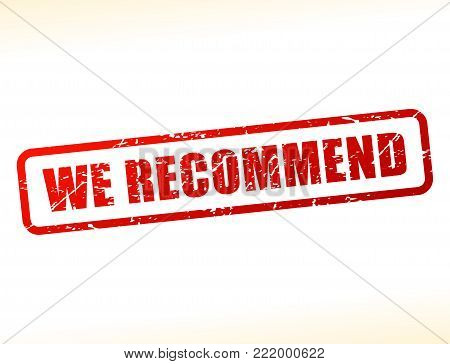 Illustration of we recommend text buffered on white background