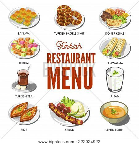 Turkish cuisine food and traditional dishes of doner kebab and shawarma, pide bread or smith bagel snack, lentil soup, lukum and baklava pastry desserts. Vector icons for Turkey restaurant menu