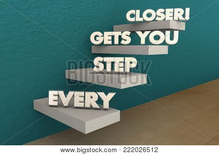 Every Step Gets You Closer to Goal Stairs Progress 3d Illustration