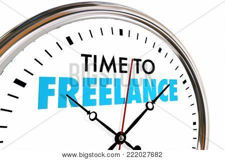 Time to Freelance Clock Earn Money Income Jobs 3d Illustration