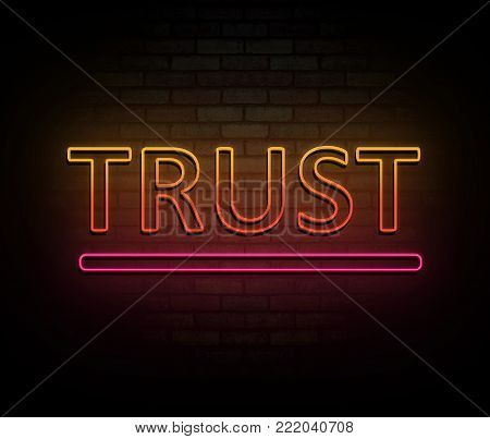3d Illustration depicting an illuminated neon sign with a trust concept.