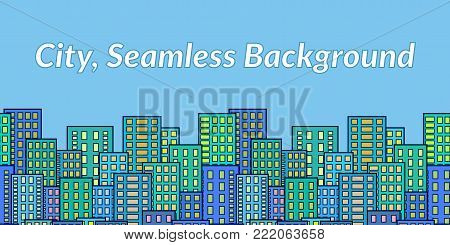 Horizontal Seamless Landscape, Urban Background, Day City with Colorful Cartoon Skyscrapers Under Blue Sky. Vector
