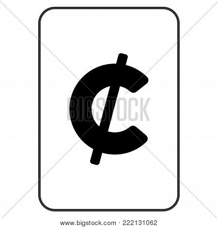 Cent playing card pictograph. Vector style is a flat symbol of cent on a gambling card.