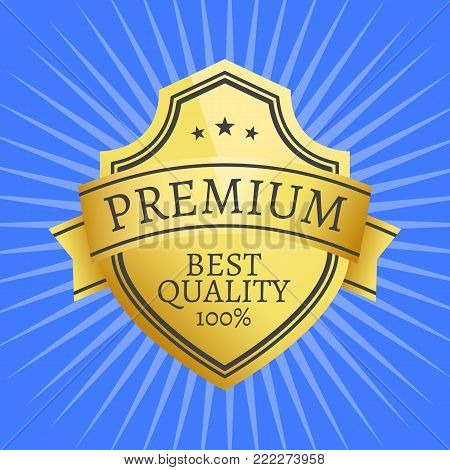 Premium quality best golden label 100 guarantee sticker award, vector illustration certificate embleml with stars isolated on blue background with rays