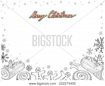Illustration Frame of Hand Drawn Sketch of A Traditional Christmas Cake, Yule Log Cake or Buche de Noel with Gingerbread Man Cookies for Christmas Celebration, Isolated on White Background.
