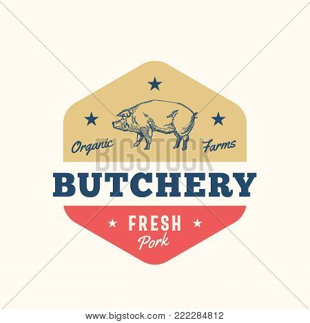 Organic Farm Butchery Abstract Vector Sign, Symbol or Logo Template. Hand Drawn Pig Sillhouette with Retro Typography. Pork Meat Vintage Badge or Emblem. Isolated.