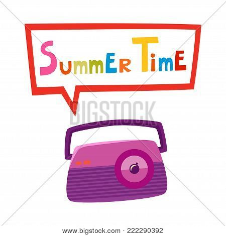 Vintage radio isolated on white background with bubble. Vector illustration of retro cartoon radio. Old radio  with text Summer Time used for invitation, poster.