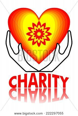 Charity signboard design, heart in yellow and red with flowershape, two hands holding a heart, inscription charity with mirror effect, Vector EPS 10