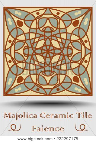Majolica antique tile in beige, olive green and red terracotta. Vintage ceramic majolica. Traditional pottery product. Traditional spanish ceramics with multicolored geometric ornament. Vector EPS 10