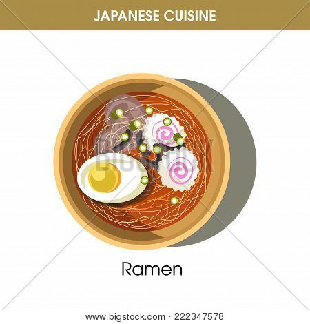 Exotic delicious Ramen dish with egg from Japanese cuisine isolated cartoon vector illustration on white background. Dish with wheat noodles on rich broth, soybean sprouts and slices of boiled pork.
