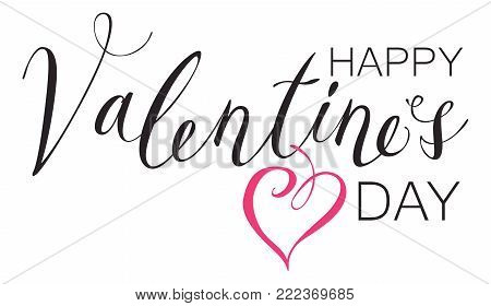 Vector handwritten calligraphic inscription Happy Valentines Day. Black handwriting creative lettering on white background with pink heart, design element for holiday cards and invitations