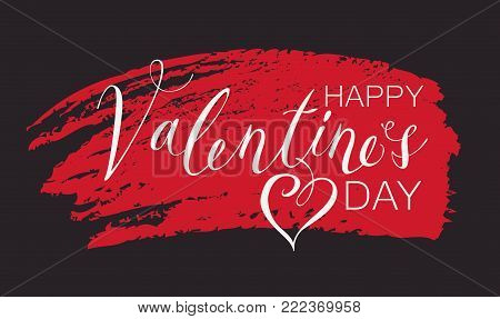 Vector handwritten calligraphic inscription Happy Valentines Day with heart. White handwriting creative lettering on red scribble on black background, design element for holiday cards and invitations