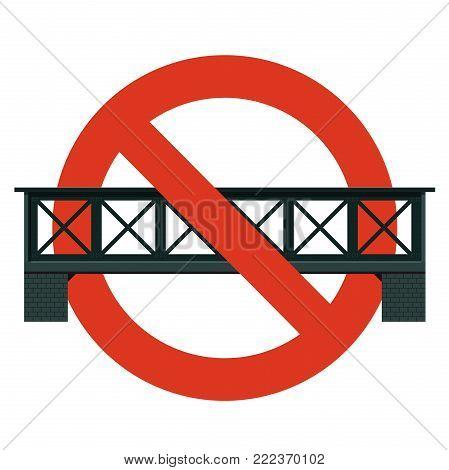 Prohibition of railway bridge. Strict ban on construction bridges, forbid. Stop transportation caution. Prohibition of bridge crossing. Vector rail line warning, isolated, white background, isometric.