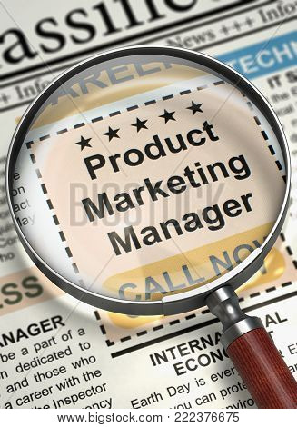 Product Marketing Manager. Newspaper with the Advertisements and Classifieds Ads for Vacancy. Product Marketing Manager - Jobs in Newspaper. Job Search Concept. Selective focus. 3D Illustration.