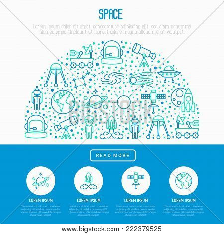 Space concept in half circle with thin line icons: rocket, Earth, lunar rover, space station, teelscope, alien, meteorite. Modern vector illustration for banner, print media, web page.