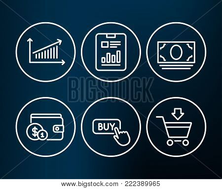 Set of Buying accessory, Chart and Buy button icons. Cash money, Report document and Online market signs. Wallet with coins, Presentation chart, Online shopping. Vector