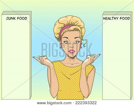 Young woman pop art style vector illustration. Comic book style imitation. Vintage fashion. Facing a choice. Points your finger at two options. Dietology, healthy food and harmful.