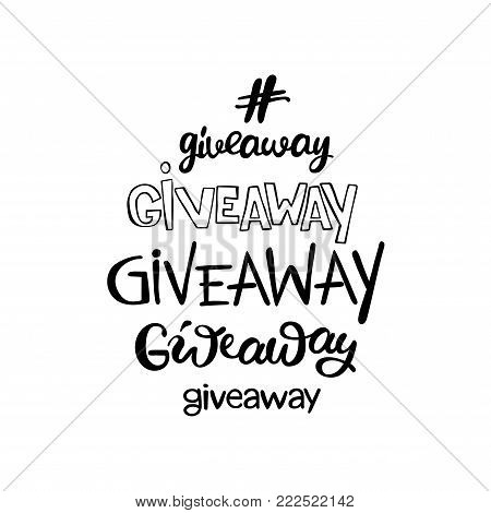 Giveaway. Lettering. Isolated vector object on white background.