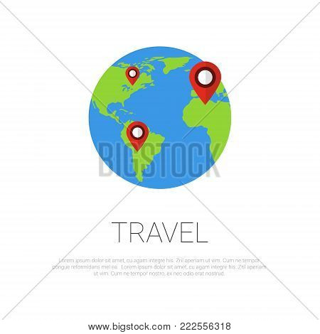 Travel Around World Map Pointers On Earth Globe Over Template White Background Vector Illustration