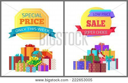 Only this week special price exclusive posters with piles of gift boxes wrapped in decorative color paper, topped by bows vector banners, super choice
