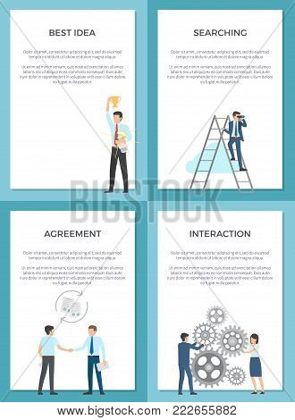 Best idea searching interaction business set of posters. Vector illustration of man on ladder two businessmen reaching an agreement and employees gear