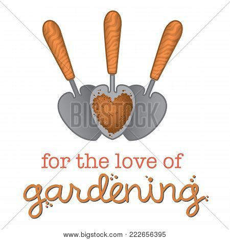 For the love of gardening Three small garden spades with a heart shaped scoop of soil as an icon to symbolise a love of gardening.