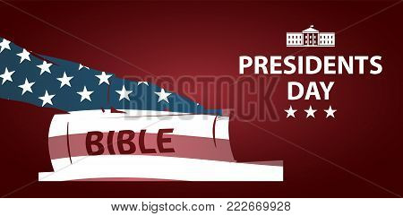 Presidents day illustration. President swears by the Bible. Silhouette of Hand on the Bible.  Banner with American flag as background.