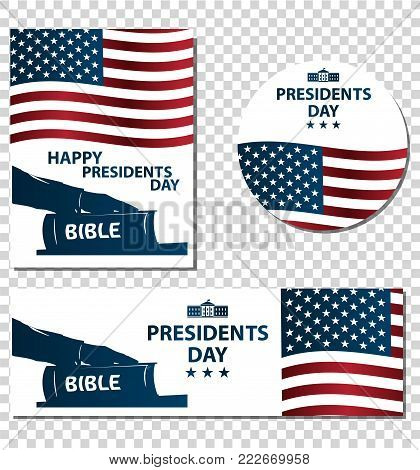 Presidents day illustration. President swears by the Bible. Silhouette of Hand on the Bible.  Banners set with American flag. Transparent background.