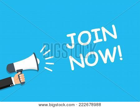 Hand holding Megaphone. Announcement. JOIN NOW! - stock vector.