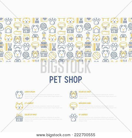 Pet shop concept with thin line icons: cat, dog, collar, kennel, grooming, food, toys. Modern vector illustration, web page template.