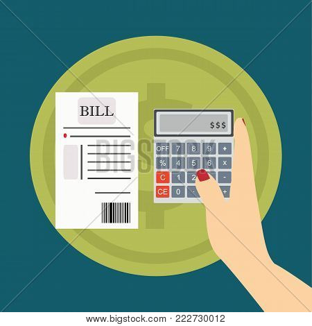 flat design woman hand bring the calculator and bill.