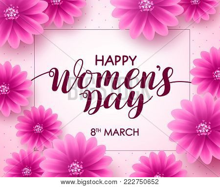 Happy women's day vector background design with march 8 text, pink flowers and boarder for international women's day celebration. Vector illustration.