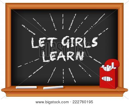 Let girls learn! Support school, literacy, and education opportunities for female students worldwide. Box of chalk, chalkboard background.