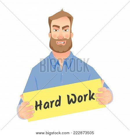 Hard working concept vector illustration. Man holding hard work sign. Business communication icon