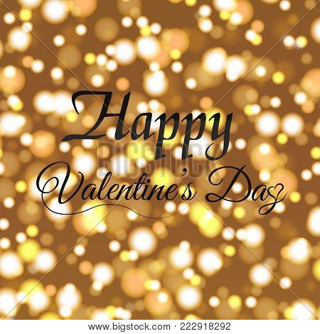 Valentine's greeting card with defocused lights and black text. Vector.