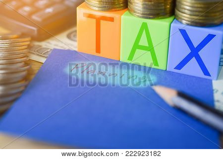 Tax planning - Time for Taxes Money Financial Accounting Taxation Concept