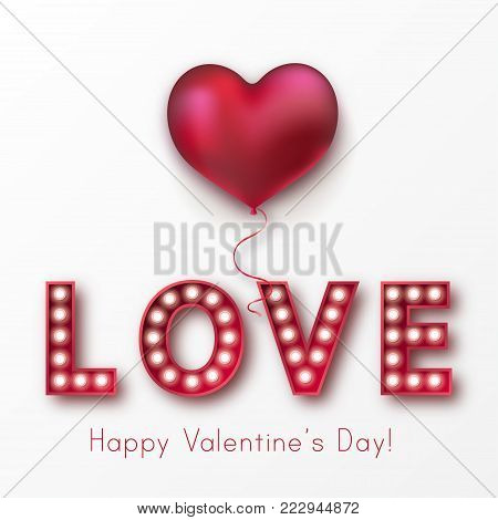 Retro light sign. Banner lights, balloon heart, the word Love on white background. Design element for Happy Valentine's Day. Ready for your design, greeting card, banner. Vector illustration