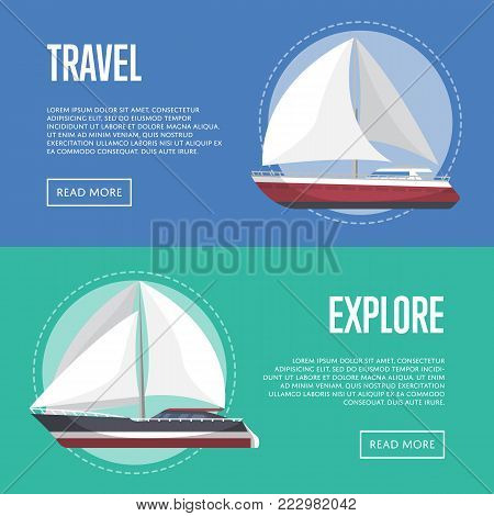 Nautical travel flyers with sailboats. Marine explore tour advertising, trip on speedy cruise ship, worldwide yachting, nautical sport competition. Sea voyage on luxury sail yacht vector illustration.