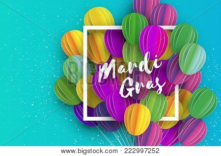 Happy Mardi Gras in paper cut style. Origami Carnival background with ballon. Square frame. Colorful decoration for party, celebration, banner, card, gift. Bunch baloon. Seasonal holiday. Vector