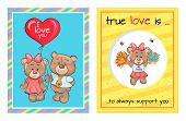 True love is an always support, lovely teddy girl in cheerleading and pair of bears going to present balloon with text I love you vector Valentines Day poster