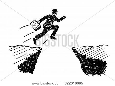 Hand Drawn Pen Sketch Of A Businessman With Portfolio In Hand Jumping Across An Abyss Formed By Rock