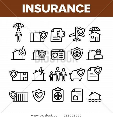 Insurance Collection Elements Vector Icons Set Thin Line. House Insurance From Fire And Lightning, F