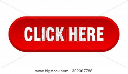 Click Here Button. Click Here Rounded Red Sign. Click Here