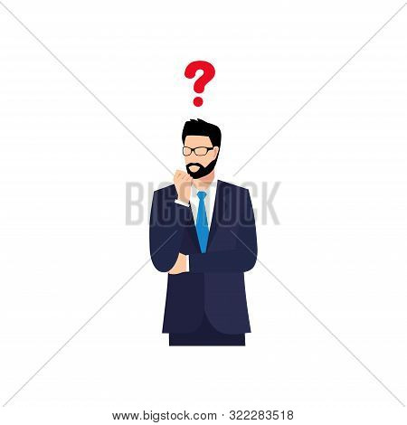Businessman With question marks. Man with question.  Vector male character solving problem. Dilemma of businessman poster