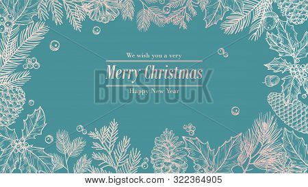 Christmas Card. Holidays Background, Invitation. Winter Fir Pine Branches, Pinecones Floral Border.