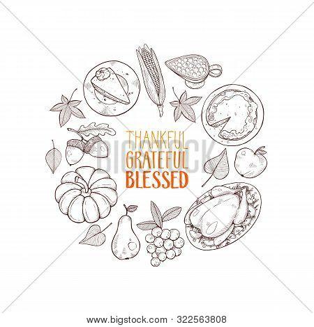 Thanksgiving Vintage Food Hand Drawn Sketch. Thanksgiving Dinner Vector Illustration. Grateful Fall