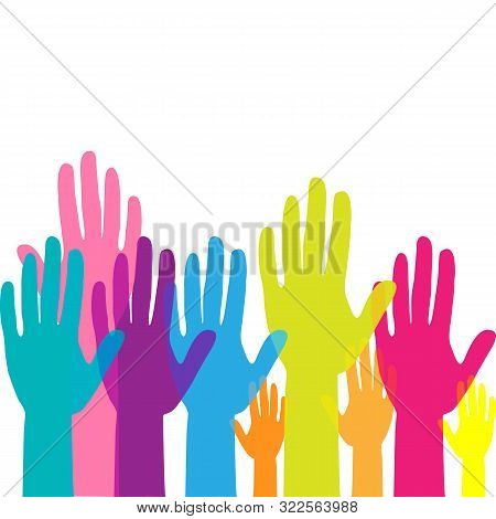 Colorful Up Hands. Raised Hands Volunteering. Team Work Concept. Vector Illustration
