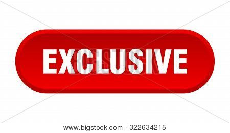 Exclusive Button. Exclusive Rounded Red Sign. Exclusive