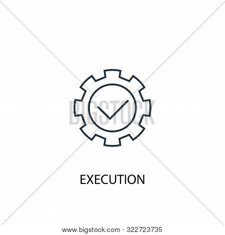 Execution Concept Line Icon. Simple Element Illustration. Execution Concept Outline Symbol Design. C
