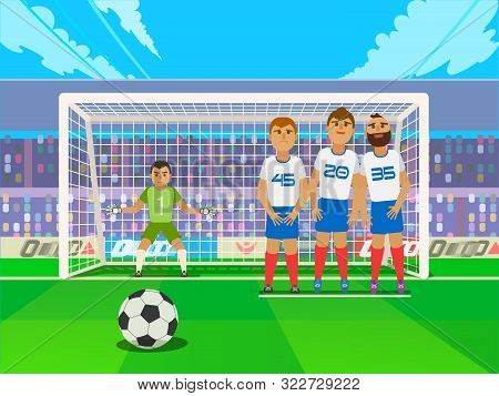 Free Kick. Game Situation. Penalty Shot With Goalkeeper At Soccer.